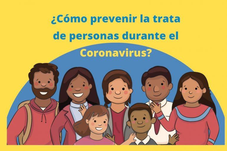 ¿Cómo prevenir la trata de personas durante el Coronavirus?